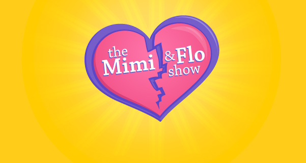 The Mimi & Flo Show
